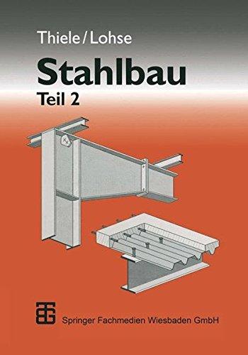 Stahlbau. Teil 2