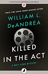 Killed in the Act (The Matt Cobb Mysteries)
