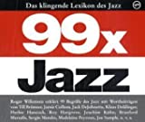 99 x Jazz - Das klingende Lexikon des Jazz