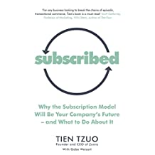 Subscribed: Why the Subscription Model Will Be Your Company's Future—and What to Do About It (English Edition)