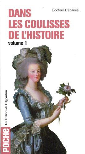 Dans les coulisses de l'Histoire - tome 1 par Augustin Cabanes