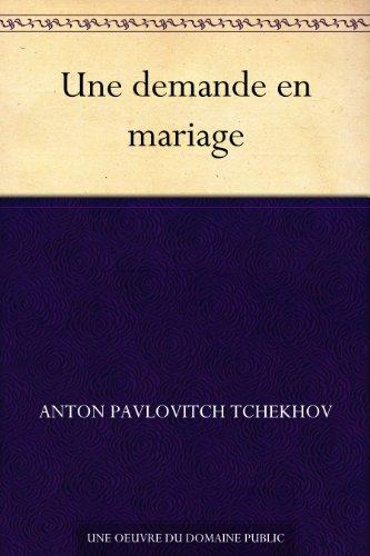 Couverture du livre Une demande en mariage