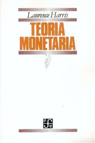 Teoria monetaria por Laurence Harris