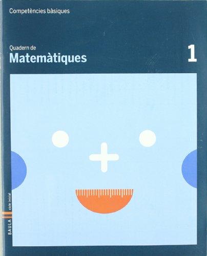 Quadern Matemàtiques 1 Competències Bàsiques (Projecte Competències Bàsiques) - 9788447920570