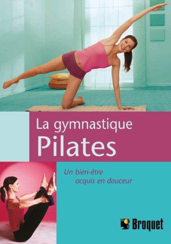 La gymnastique pilates : Un bien être acquis en douceur