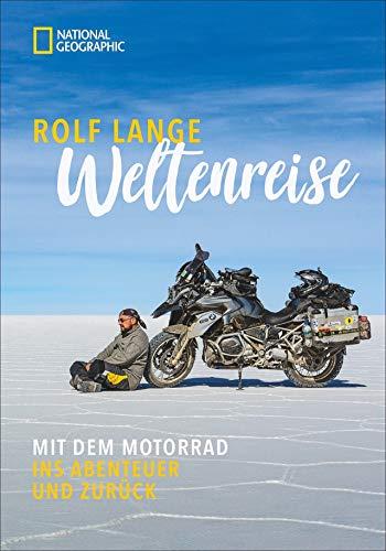 Weltenreise: Mit dem Motorrad in...