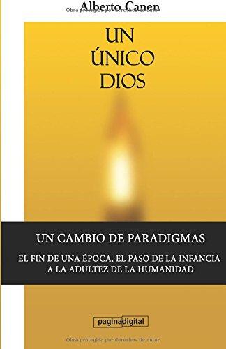 Portada del libro Un unico Dios: El motivo de ser del pueblo elegido.: Volume 1