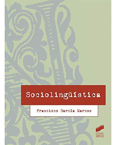 Sociolingüística por Francisco García Marcos