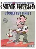Telecharger Livres SINE HEBDO N 77 Fevrier 2010 Dossier pour mieux avoir la peau de l ecole de la republique Sarko et consorts enfument les foules Paris fait la charite a Haiti mais lui doit 20 milliards d euros (PDF,EPUB,MOBI) gratuits en Francaise