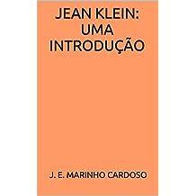 Jean Klein: Uma Introdução (Portuguese Edition)
