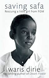 Saving Safa: Rescuing a Little Girl from FGM by Waris Dirie (2016-03-03)