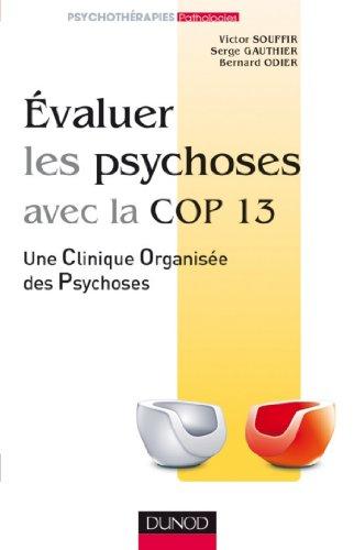 Evaluer les psychoses : avec la Cop 13 (Psychothrapies)