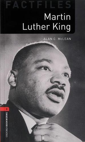 Oxford Bookworms Library Factfiles: Level 3:: Martin Luther King audio pack par C. Alan McLean
