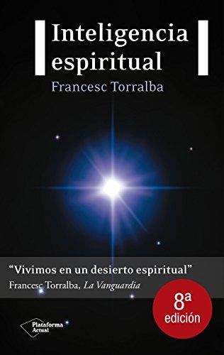 Inteligencia Espiritual (Plataforma actual) por Francesc Torralba Roselló