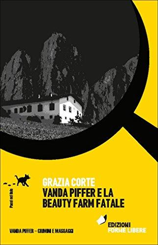 Vanda Piffer e la beauty farm fatale