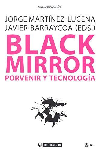 Black Mirror. Porvenir y tecnología (Manuales)
