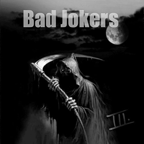 Bad Jokers - Nr.3