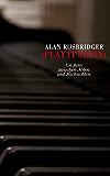 Play it again: Ein Jahr zwischen Noten und Nachrichten (German Edition)