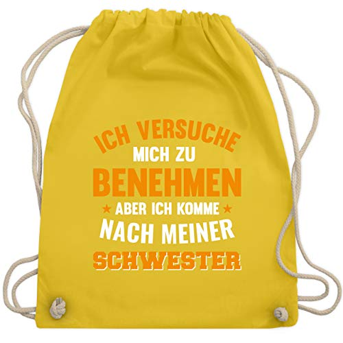 versuche mich zu benehmen aber ich komme nach meiner Schwester orange - Unisize - Gelb - WM110 - Turnbeutel & Gym Bag ()