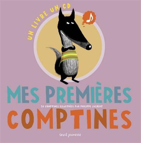 Mes premières comptines : 26 comptines | Jalbert, Philippe. Illustrateur