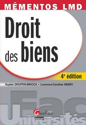 Droit des biens par Sophie Druffin-Bricca