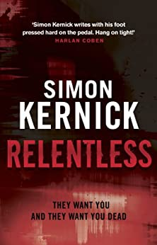Relentless: (Tina Boyd 2) by [Kernick, Simon]