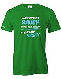 WASCHBRETTBAUCH HATTE ICH SCHON STEHT MIR NICHT - HERREN - T-SHIRT