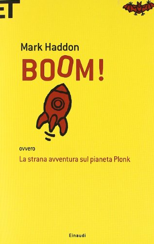 Boom! Ovvero: la strana avventura sul pianeta Plonk