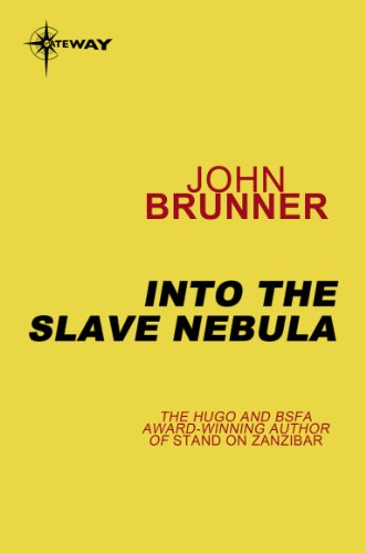 Into the Slave Nebula