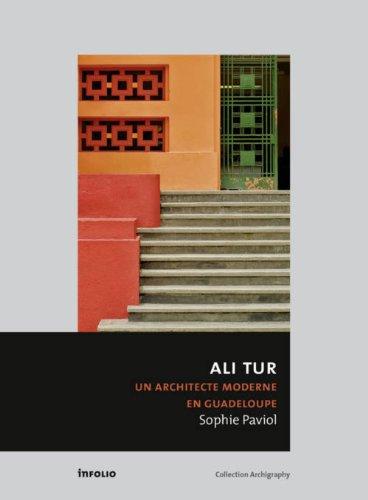 Ali Tur. Un architecte moderne en Guadel...