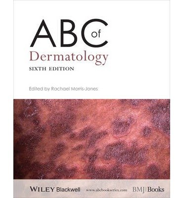 [(ABC of Dermatology)] [ Edited by Rachael Morris-Jones ] [July, 2014]