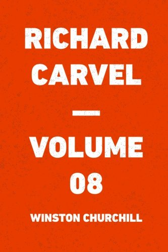Richard Carvel - Volume 08