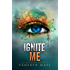 Ignite Me (Shatter Me Book 3) (English Edition)