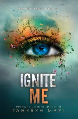 Ignite Me (Shatter Me Book 3) (English Edition) -