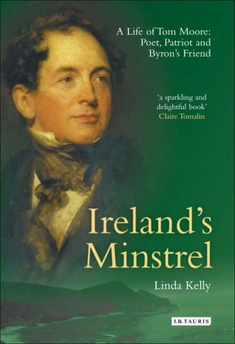 irelands-minstrel-a-life-of-tom-moore-poet-patriot-and-byrons-friend-by-linda-kelly-2006-09-19