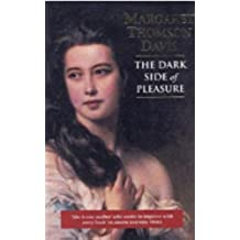 The Dark Side of Pleasure (English Edition)