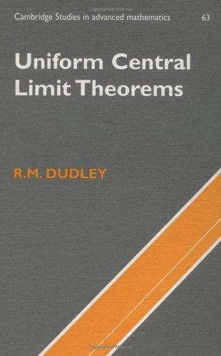 Uniform Central Limit Theorems (Cambridge Studies in Advanced Mathematics)