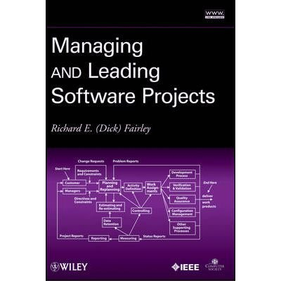[(Managing and Leading Software Projects )] [Author: Richard E. Fairley] [Mar-2009]