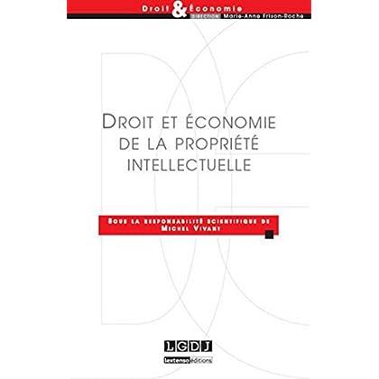 Droit et Economie de la propriété intellectuelle