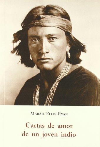Cartas de amor de un joven indio por Marah Ellis Ryan