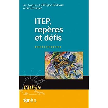 ITEP, repères et défis (Empan)