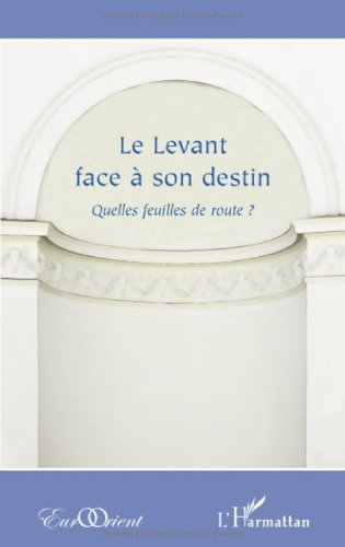 Le Levant face à son destin