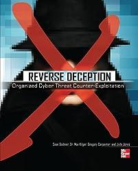 Reverse Deception: Organized Cyber Threat Counter-Exploitation (Networking & Communication - OMG)