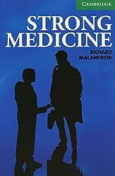 Strong Medicine: Englische Lektüre für das 3. Lernjahr. Paperback (Cambridge English Readers)