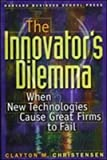 [(The Innovator's Dilemma : When New Technologies Cause Great Firms to Fail)] [By (author) Clayton M. Christensen] published on (June, 1997) - Harvard Business Review Press - 05/06/1997