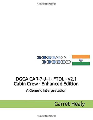 DGCA CAR-7-J–I - FTDL - v2.1 - Cabin Crew Enhanced Edition: A Generic Interpretation (Crew Training Cabin)