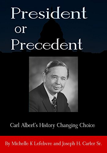 president-or-precedent-carl-alberts-history-changing-choice-english-edition