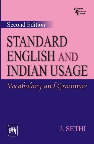 STANDARD ENGLISH AND INDIAN USAGE :	VOCABULARY AND GRAMMAR por J. Sethi