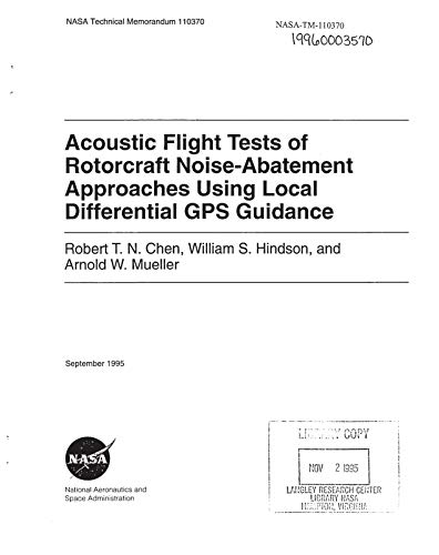 Acoustic flight tests of rotorcraft noise-abatement approaches using local differential GPS guidance (English Edition)