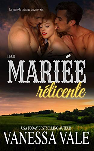 Leur mariée réticente (La série du ménage Bridgewater t. 6)